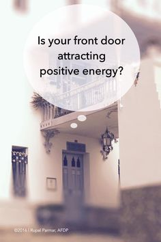 """#FengShui tip from Rupal Parmar, """"To ensure the """"mouth"""" of your home is inviting positive Qi (energy) conduct a small test. Quickly look at the front of your home and if your eye doesn't immediately and naturally gravitate to your front door first, chances are positive energy is having a hard time finding it too! To invite positive energy ensure your front entrance is: clutter-free, neat and tidy, and decorated to stand out. Painting your front door a nice vibrant color and adding some…"""