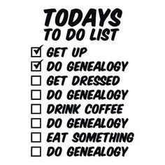 Shop Genealogy To Do List Birthday Card created by jmkgifts. Personalize it with photos & text or purchase as is! Genealogy Quotes, Family Genealogy, Family History Quotes, Family Tree Research, Birth Records, Genealogy Research, Genealogy Forms, Family Roots, Birthday Cards