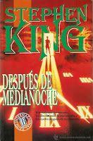 Entre montones de libros: Después de medianoche. Stephen King