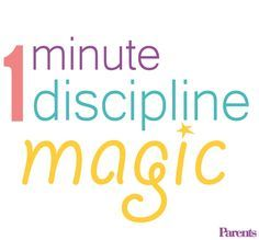 Try this simple and effective discipline method to improve your kid's behavior in 60 seconds flat.