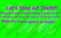 Seriously guys. Art theft is annoying and can be illegal. Artists put their time and talent into it, so when someone goes and traces their art and calls it theirs is really infuriating. Share asap!