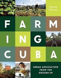 Farming #cuba: urban #agriculture from the #ground up by carey clouse.,  View more on the LINK: 	http://www.zeppy.io/product/gb/2/162061436637/