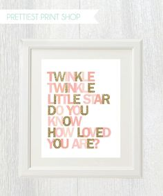 Printable wall art - Twinkle Twinkle Little Star Do You Know How Loved You Are - Pink and gold - Birthday party - Nursery decor - Shower by PrettiestPrintShop on Etsy https://www.etsy.com/listing/195071350/printable-wall-art-twinkle-twinkle