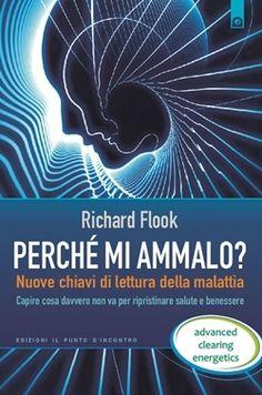 Richard Flook, Perché mi ammalo?