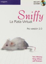 Sniffy : la rata virtual : Pro versión 2.0 / Tom Alloway, Greg Wilson, Jeff Graham ; traducción Nuria Bueno