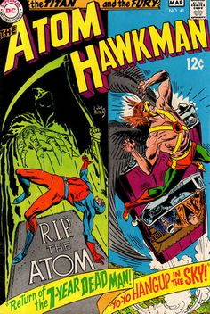 The Atom and Hawkman, Issue 41, March 1969  Published by National Periodical Publications, USA [DC Comics]  Cover : Joe Kupert