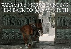 Faramir's horse bringing him back to Minas Tirith.