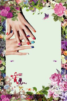 awesome This graphic is about Hair and Beauty, beautiful hands with different color nail. Nail Salon Design, Flowers Background, Frame Background, Beautiful Hands, Beautiful Flowers, Beauty Nails, Hair Beauty, Nail Logo, Different Color Nails