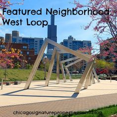 All you need to know to find out if Chicago's West Loop is the neighborhood for you! #realestate #chicago