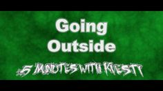 Going Outside - 5 Minutes with Kvesti