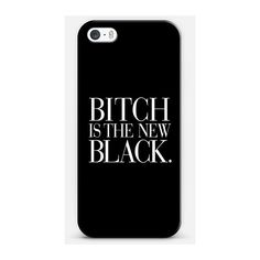 Bitch is the new Black Typography Black White iPhone ($40) ❤ liked on Polyvore featuring accessories, tech accessories, phone cases, phone, cases and electronics