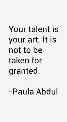 Paula Abdul Quotes & Sayings