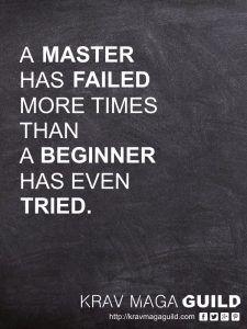 Krav Maga A master has failed more times than a beginner has even tried #KravMaga #selfdefense