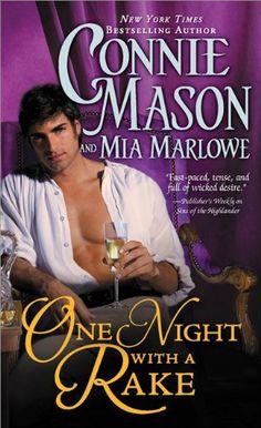 One Night with a Rake (Regency Rakes) by Connie Mason and Mia Marlowe
