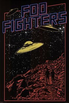 An awesome UFO pop art poster for Dave Grohl's post-Nirvana rock band the Foo Fighters! Check out the rest of our great selection of Foo Fighters poste (Diy Shirts For Concerts) Pop Art Posters, Poster Prints, Art Prints, Music Posters, 80s Posters, Gig Poster, Posters For Room, Poster Wall, Illustrations Posters