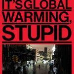 "Bloomberg Businessweek: ""It's global warming, stupid"""