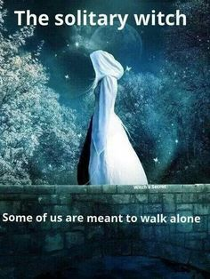Magick Wicca Witch Witchcraft:  The Solitary #Witch.