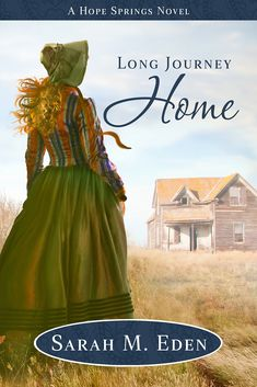 Buy Long Journey Home by Sarah M. Eden and Read this Book on Kobo's Free Apps. Discover Kobo's Vast Collection of Ebooks and Audiobooks Today - Over 4 Million Titles! I Love Books, Books To Read, My Books, Eden Book, Historical Romance Novels, Historical Fiction, Tv Series To Watch, Long Books, Fiction And Nonfiction