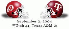 The Greatest Utah Football Games Ever: #13: September 2, 2004 - Utah vs. Texas A