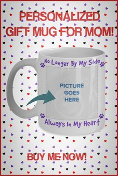 Need a fun cute gift for Mom? Look no further! These fun mugs are perfect for Birthdays or Mother's Day! Some can be personalized with name of Mom and/or Cat or Dog. Gifts In A Mug, Gifts For Mom, Mom Mug, Good Buddy, Dog Mom, Cute Gifts, Best Dogs, Personalized Gifts, Families