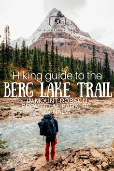 Detailed description of the Berg Lake Trail - one of the most famous multiday hikes in the Canadian Rockies. This guide will help you with planning the hike, booking the campsites and packing your bag for the Camping Places, Camping Spots, Camping Tips, Hiking Guide, Hiking Trails, Vancouver Island, West Coast Trail, Colorado Hiking, Canadian Rockies
