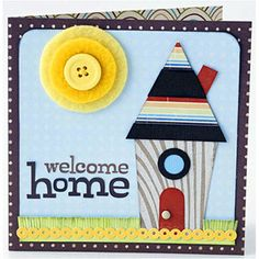 To create a quirky housewarming card, Cindy pieced a cute cottage from bold patterned paper and cardstock. A doorknob made from a brad and a button stitched to the center of the sun lend unexpected finishing touches. Welcome Home Cards, New Home Cards, Housewarming Card, Free Digital Scrapbooking, Thanksgiving Cards, Cute Cards, Diy Cards, Scrapbook Cards, Scrapbook Layouts