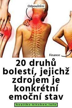 20 druhů bolestí, jejichž zdrojem je konkrétní emoční stav Health Fitness, Wellness, Stav, Education, Lifestyle, Therapy, Onderwijs, Learning, Fitness