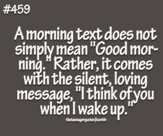 A morning text