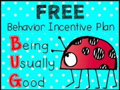 B.U.G. - Being Unusually Good - FREE behavior incentive plan and printables.