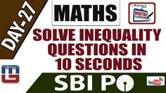 SOLVE INEQUALITY QUESTIONS IN 10 SECONDS   MATHS   DAY - 27   DIGITAL CL...