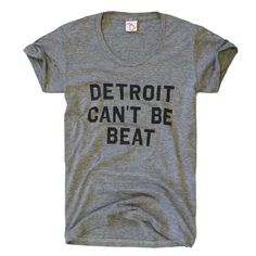 You can't keep a good city down. Depressions, recessions, population decline.  It doesn't matter. Detroit soldiers on. Super soft tri-blend (50/25/25). This vintage shirt was designed in Michigan by The Mitten State.  Made in the USA.     Love <3