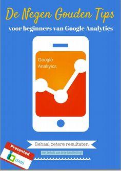 #Download nu de super handige #whitepaper: de 9 gouden #Google #Analytics #tips voor beginners en behaal hogere #conversies met jouw #website of #webshop!