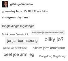 Billie joe Armstrong, the original Butternich Cucumbersnatch