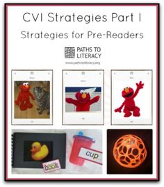 Strategies for Prereaders with Cortical Visual Impairments (CVI)