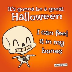 It's gonna be a great Halloween. I can feel it in my bones. #skeletonpuns #halloween