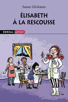 Apprentis Chevaliers, niveau 2 (7-10 ans) : Élisabeth à la rescousse / Susan Glickman ; illustrations de Mélanie Allard.