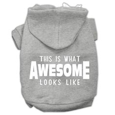 This is What Awesome Looks Like Dog Pet Hoodies Grey Size XXL (18)