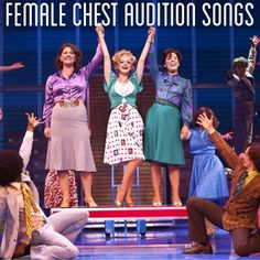 Female Chest Audition Songs- a musical theatre mix for songs sung in the chest voice[x]