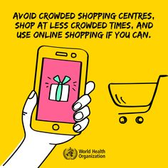 Avoid crowded shopping centres, shop at less crowded times, and use online shopping if you can. #COVID19 International Health, Beautiful Quran Quotes, Wedding Activities, World Health Organization, Trend Fashion, How To Protect Yourself, Health Advice, Motion Design, Health And Safety