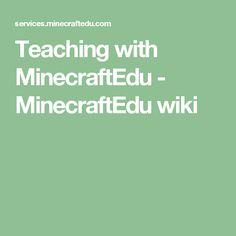 Teaching with MinecraftEdu - MinecraftEdu wiki