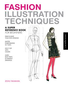 Want to give drawing a try yourself? Fashion Illustration Techniques: A Super Reference Book for Beginners is a great work that can teach you the basics of fashion illustration. Author Zeshu Takamura based his book on the courses that he teaches at the Japanese Bunka Fashion College.