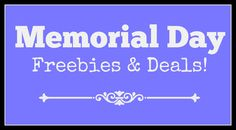 Memorial Day Freebies and Deals – 2016 Memorial Day is coming up on Monday, May 30 and we wanted to be sure you were aware of the various deals available both nationwide and in the Seattle area. Just a reminder – Memorial Day is a day to remember those who have died in service to […]