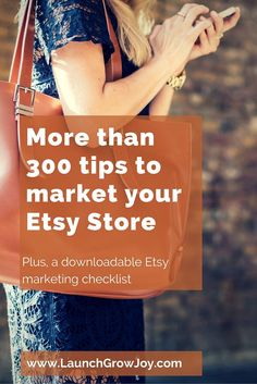 Did you set up a store on Etsy but your sales are not where you want them to be? Check out over 300 tips to market your Etsy store.