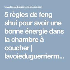 5 règles de feng shui pour avoir une bonne énergie dans la chambre à coucher | lavoieduguerriermoderne.com