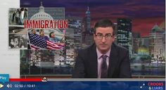 John Oliver's Latest Epic Rant Destroys Immigration Myths Hilariously One by One