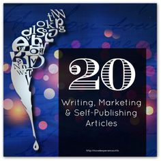 Learn useful tips and advice from some great writers in this collection of 20 great articles on writing, self-publishing and marketing books