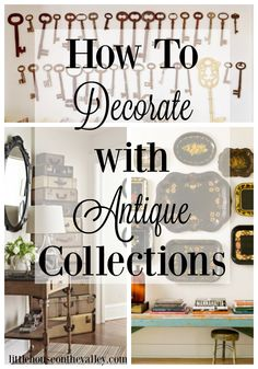 how to decorate with antique collections