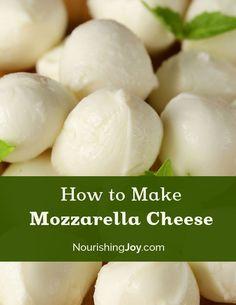 How to Make Mozzarella Cheese   NourishingJoy.com