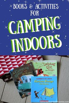 Get kids excited for camping with an indoor camp out! Check out these picture books about camping and dramatic play activities! #indoorcamping #campingforkids #campingactivities #campingbooks