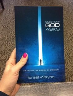 Another view of the book, The Questions God Asks by Israel Wayne.
